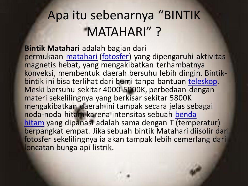 Apa itu sebenarnya BINTIK MATAHARI