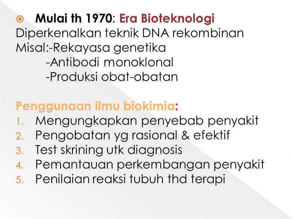 Mulai th 1970: Era Bioteknologi