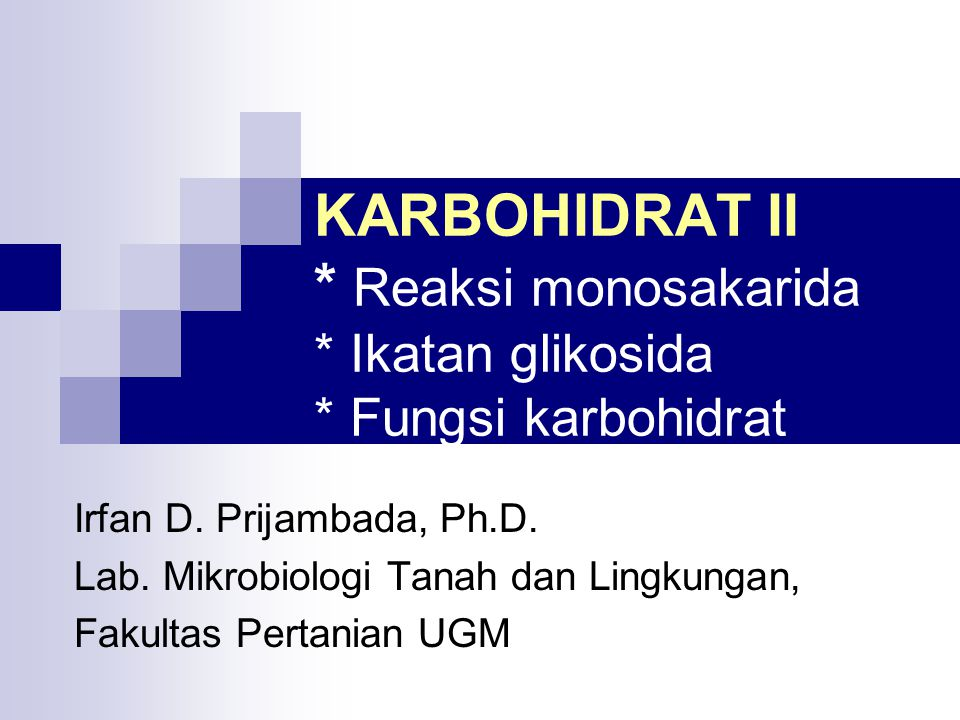 KARBOHIDRAT II. Reaksi monosakarida. Ikatan glikosida