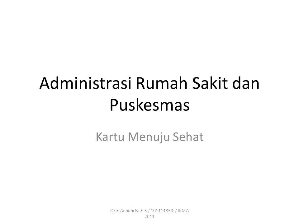 Administrasi Rumah Sakit dan Puskesmas