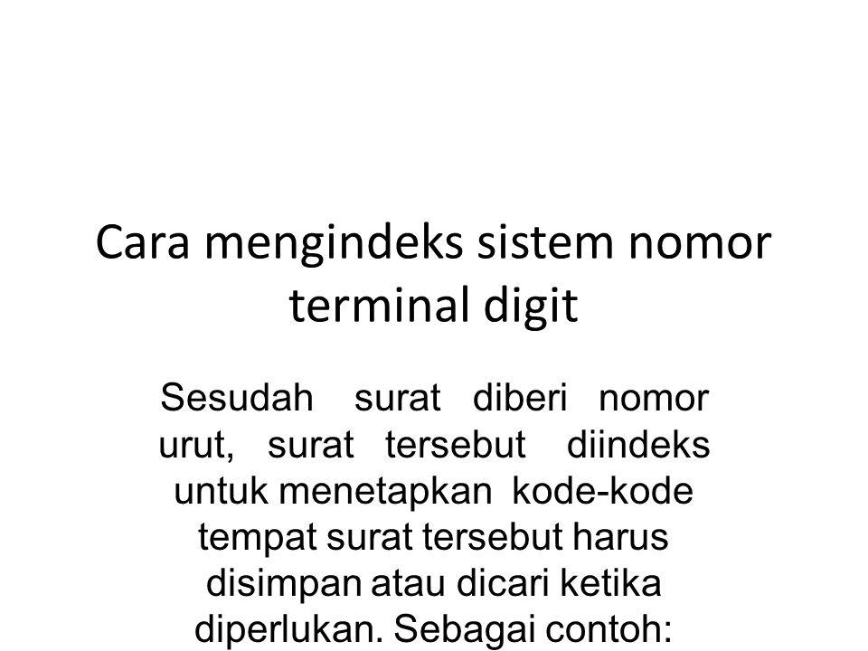 Cara mengindeks sistem nomor terminal digit