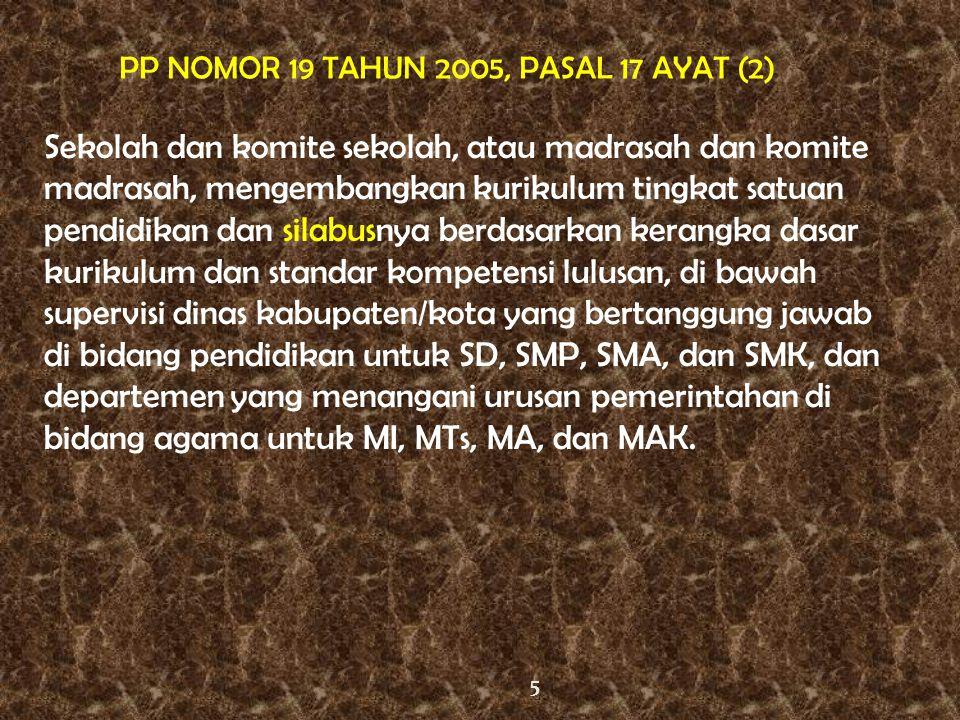 PP NOMOR 19 TAHUN 2005, PASAL 17 AYAT (2)