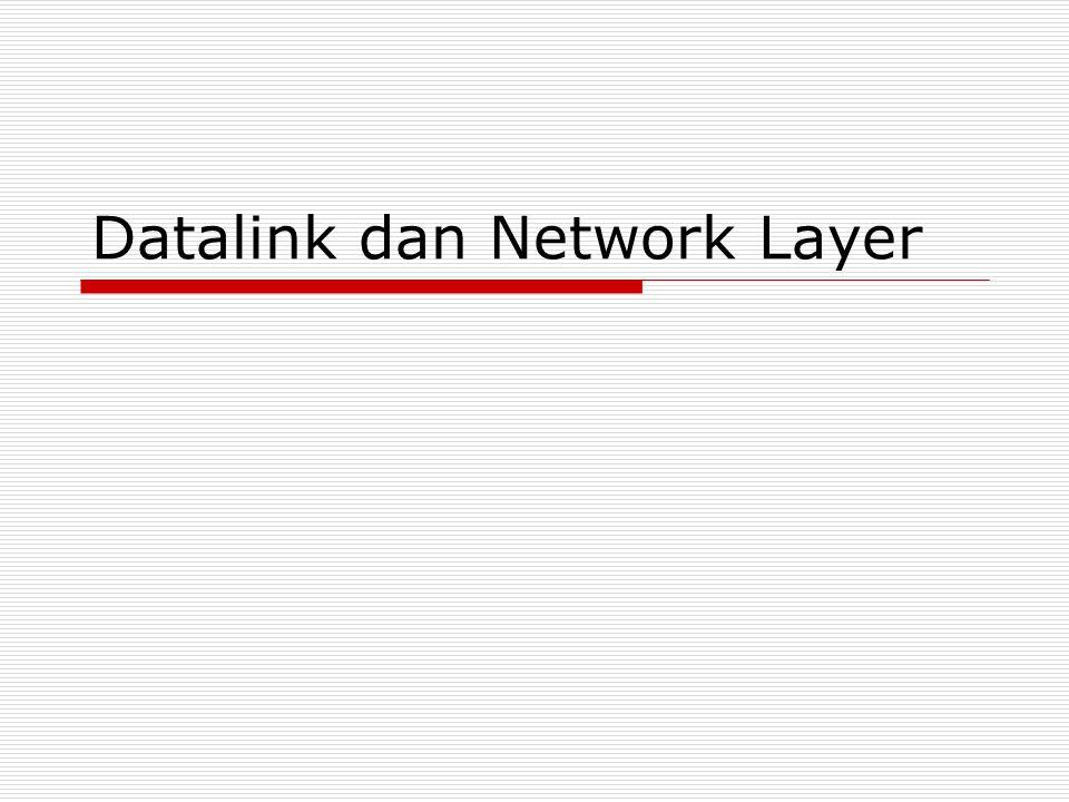 Datalink dan Network Layer