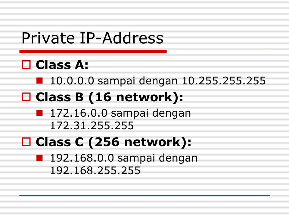 Private IP-Address Class A: Class B (16 network):