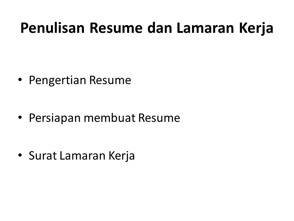 Penulisan Resume dan Lamaran Kerja