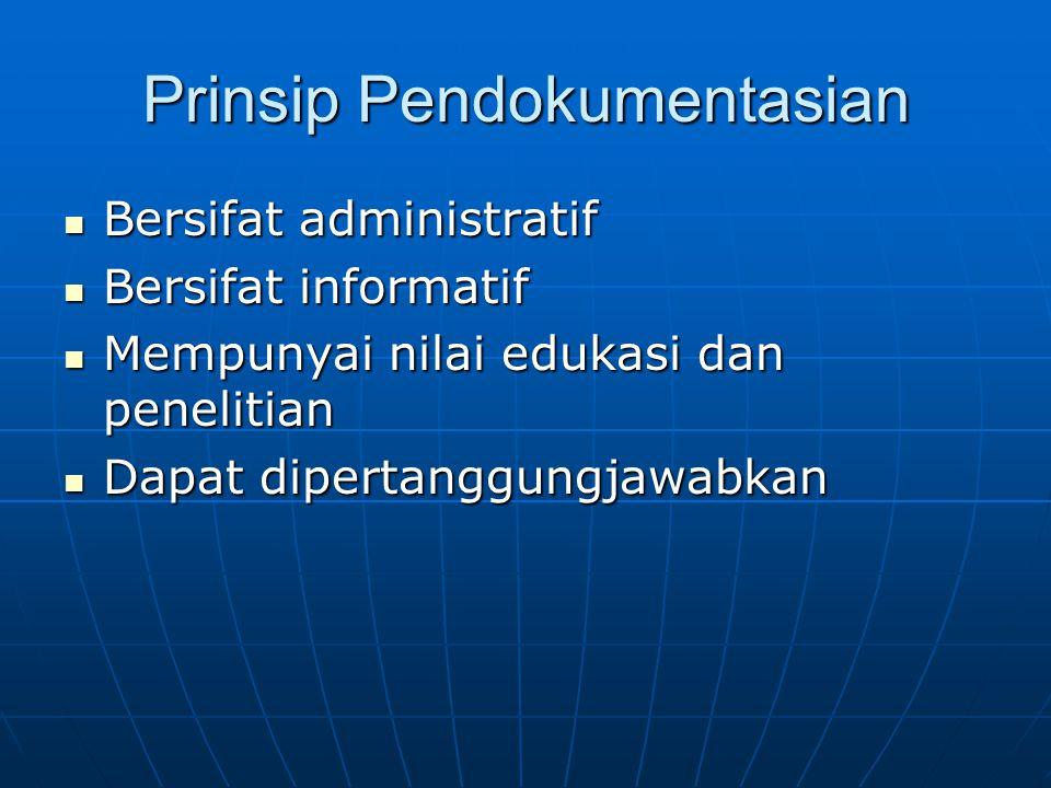 Prinsip Pendokumentasian