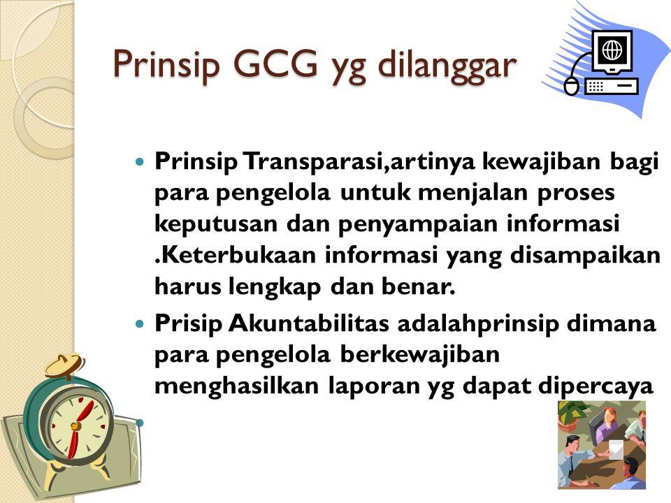 Prinsip GCG yg dilanggar