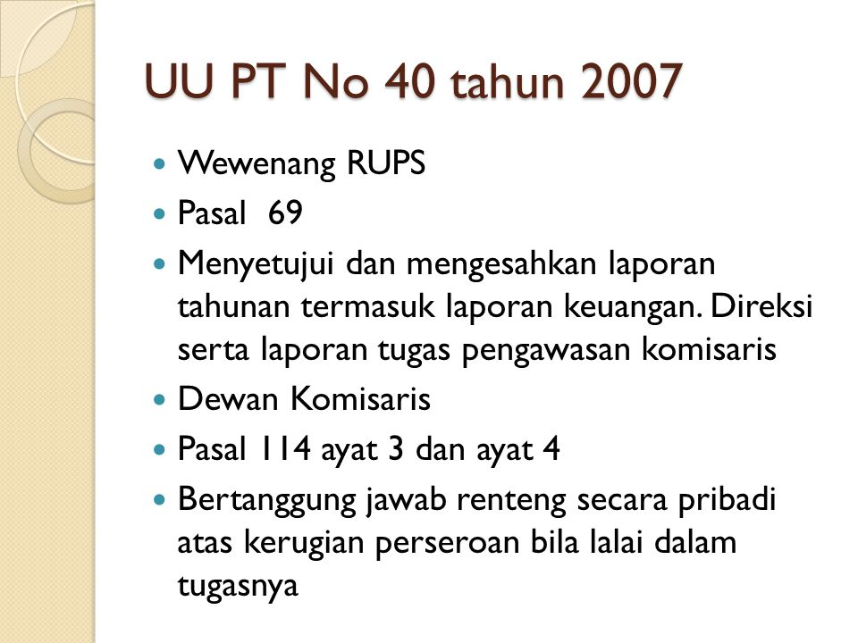 UU PT No 40 tahun 2007 Wewenang RUPS Pasal 69