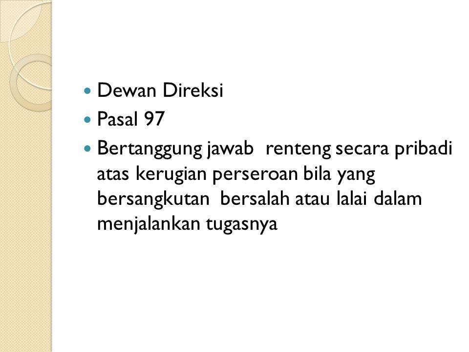 Dewan Direksi Pasal 97.