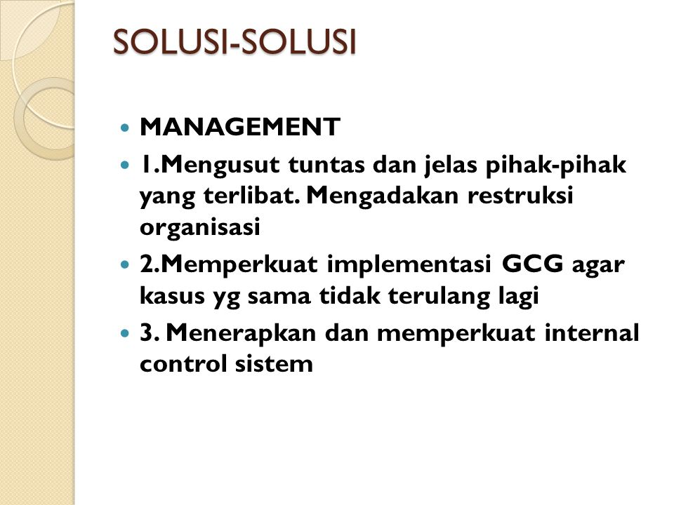 SOLUSI-SOLUSI MANAGEMENT