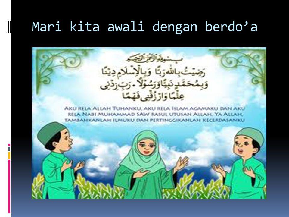 Mari kita awali dengan berdo'a