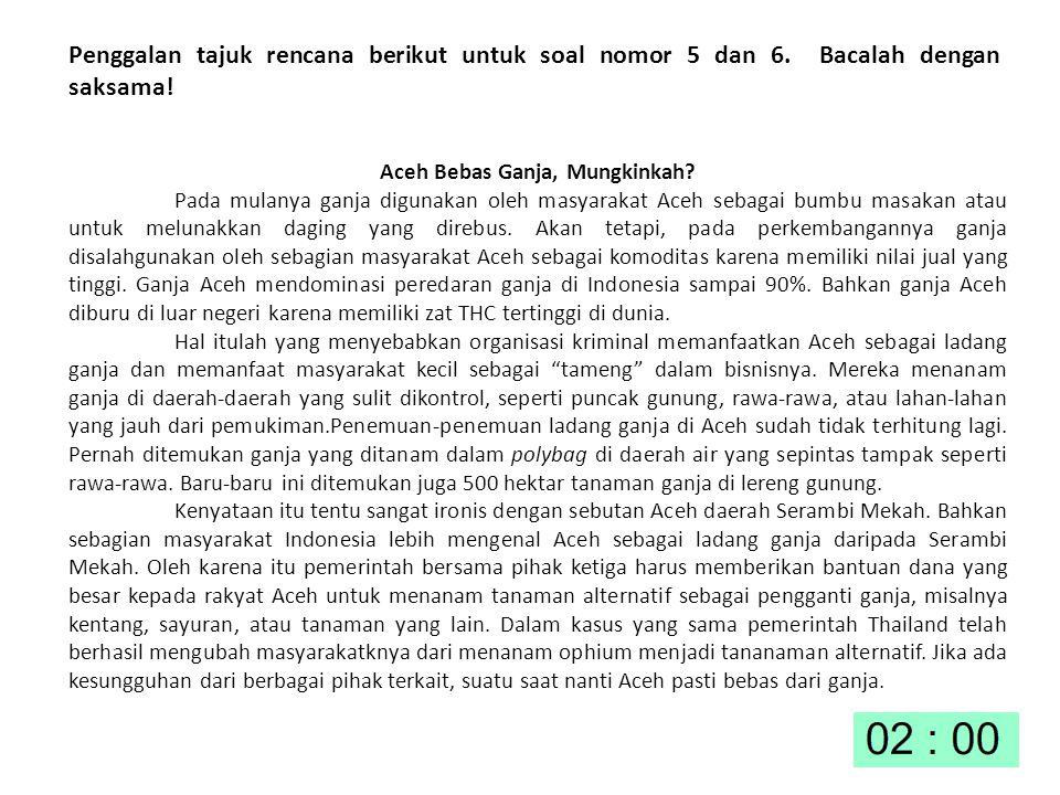 Aceh Bebas Ganja, Mungkinkah