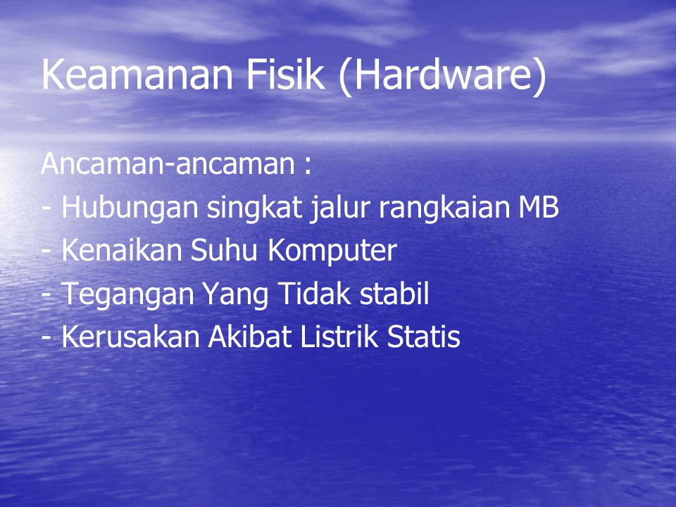 Keamanan Fisik (Hardware)