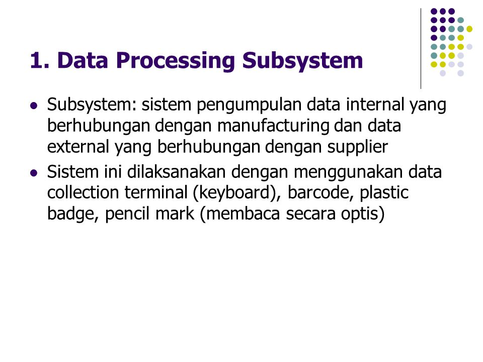 1. Data Processing Subsystem
