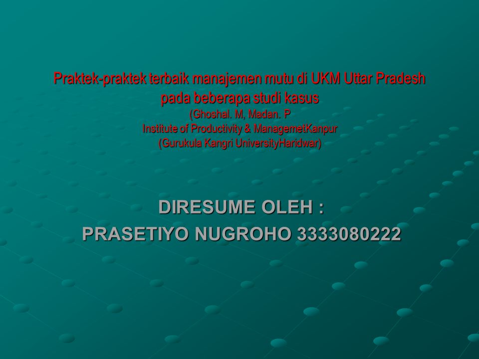 DIRESUME OLEH : PRASETIYO NUGROHO 3333080222