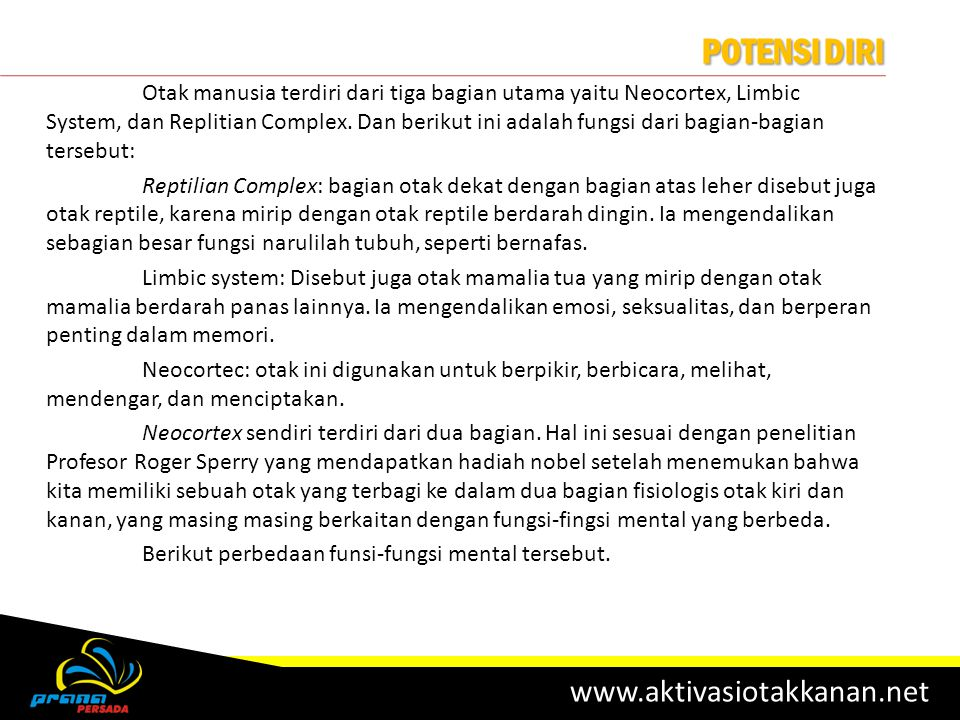 Potensi Diri www.aktivasiotakkanan.net