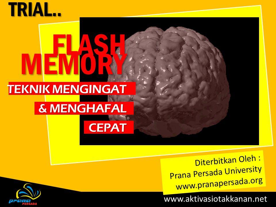 FLASH Memory TRIAL.. Teknik mengingat & menghafal cepat
