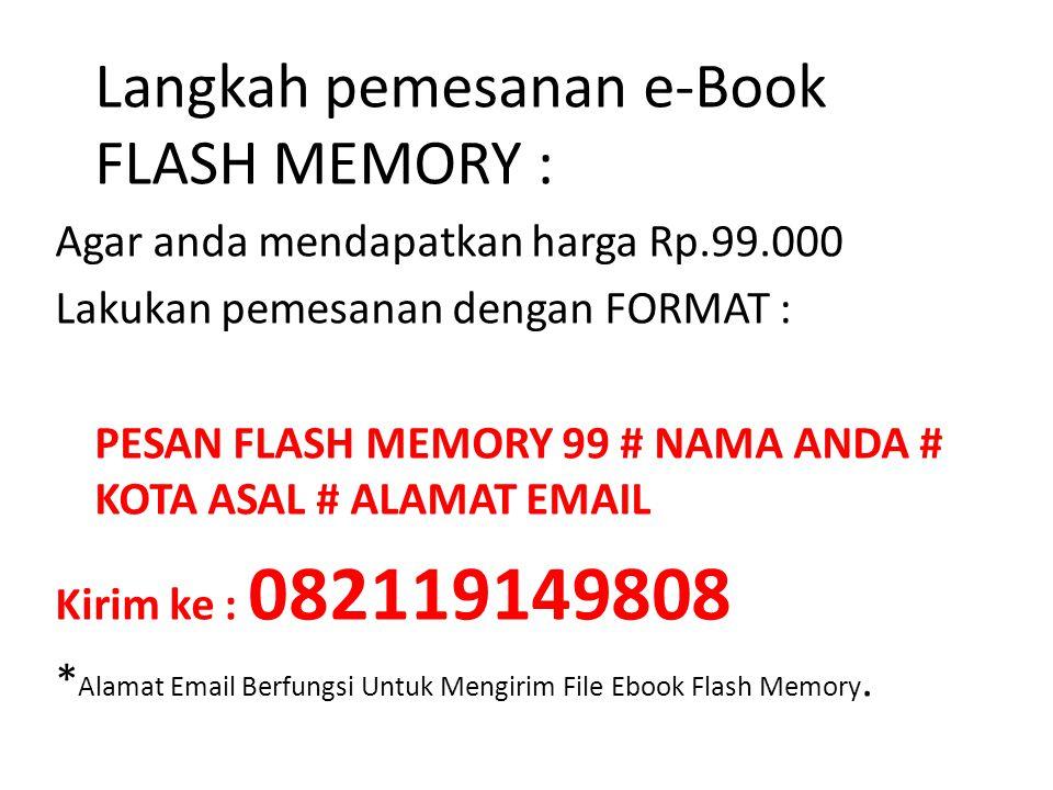 Langkah pemesanan e-Book FLASH MEMORY :