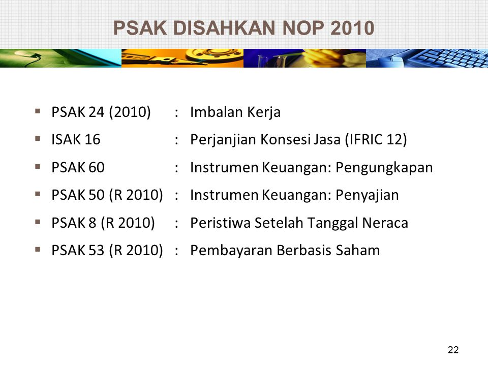 PSAK DISAHKAN NOP 2010 PSAK 24 (2010) : Imbalan Kerja