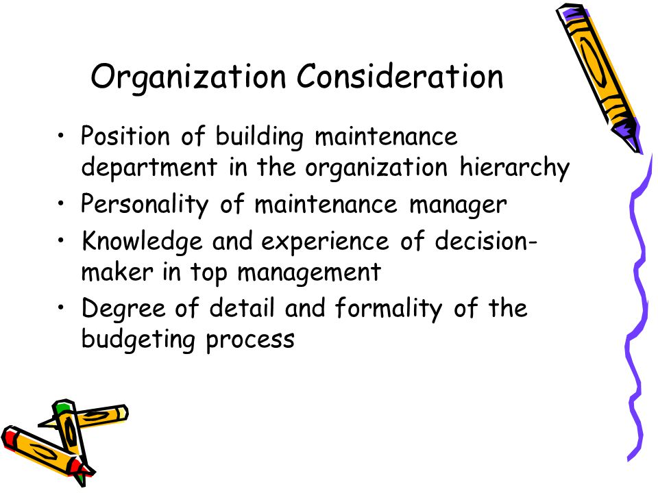 Organization Consideration