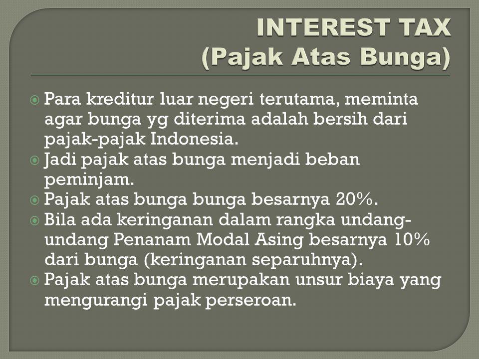 INTEREST TAX (Pajak Atas Bunga)