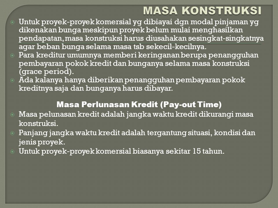 Masa Perlunasan Kredit (Pay-out Time)