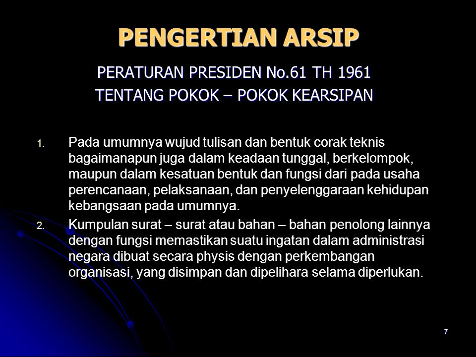 PENGERTIAN ARSIP PERATURAN PRESIDEN No.61 TH 1961