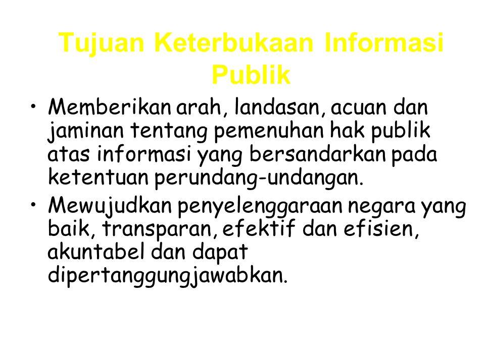 Tujuan Keterbukaan Informasi Publik