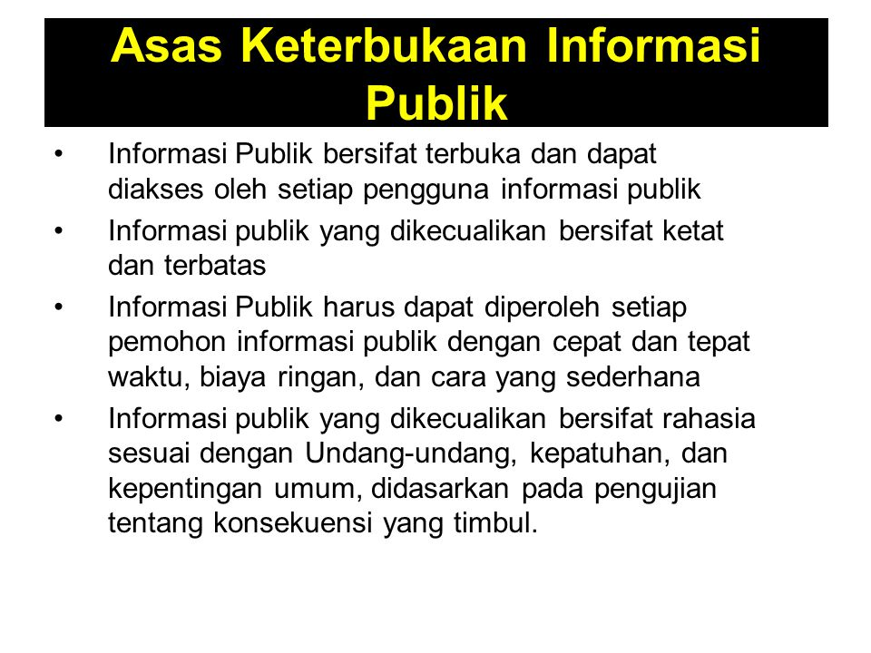 Asas Keterbukaan Informasi Publik