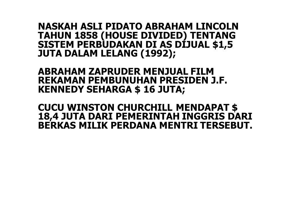 NASKAH ASLI PIDATO ABRAHAM LINCOLN TAHUN 1858 (HOUSE DIVIDED) TENTANG SISTEM PERBUDAKAN DI AS DIJUAL $1,5 JUTA DALAM LELANG (1992);