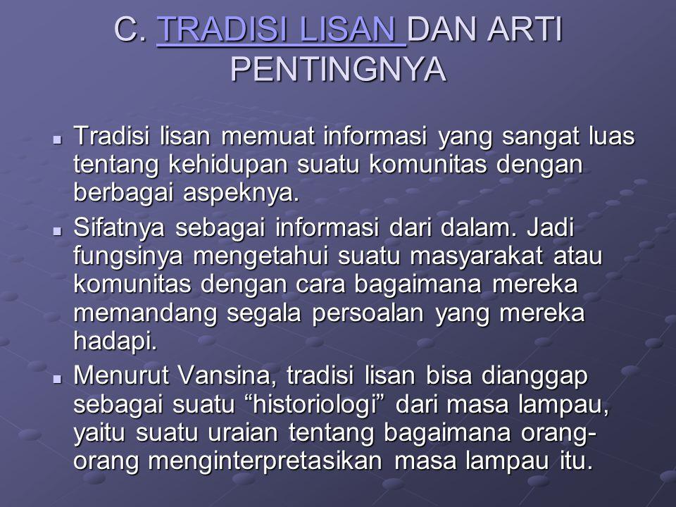 C. TRADISI LISAN DAN ARTI PENTINGNYA