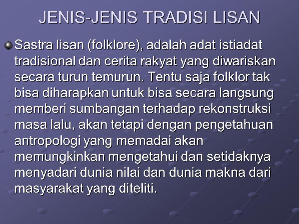 JENIS-JENIS TRADISI LISAN