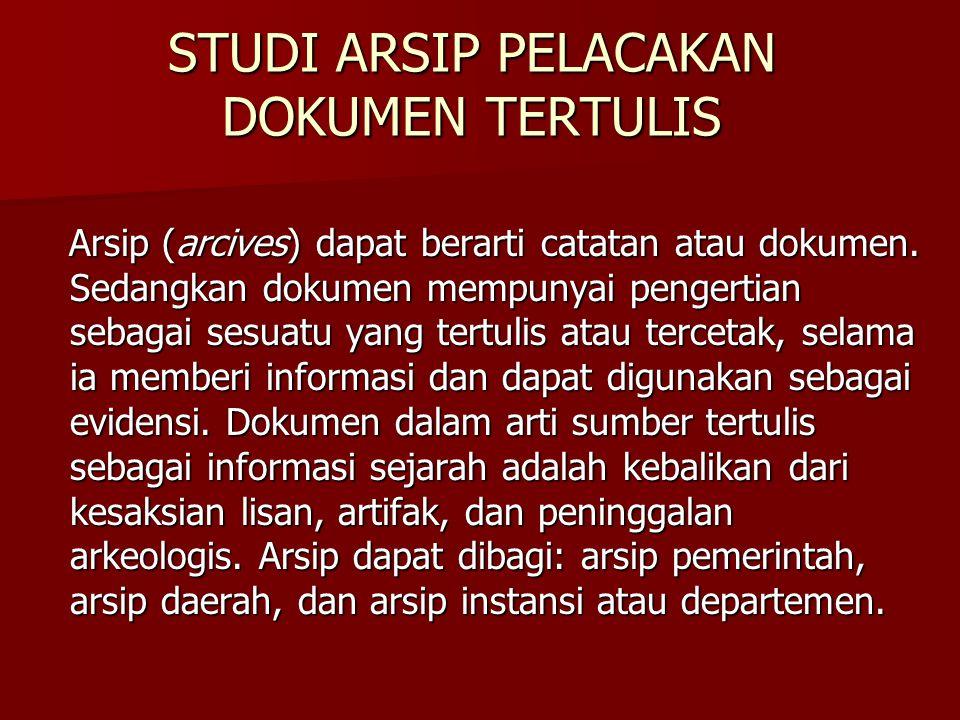 STUDI ARSIP PELACAKAN DOKUMEN TERTULIS