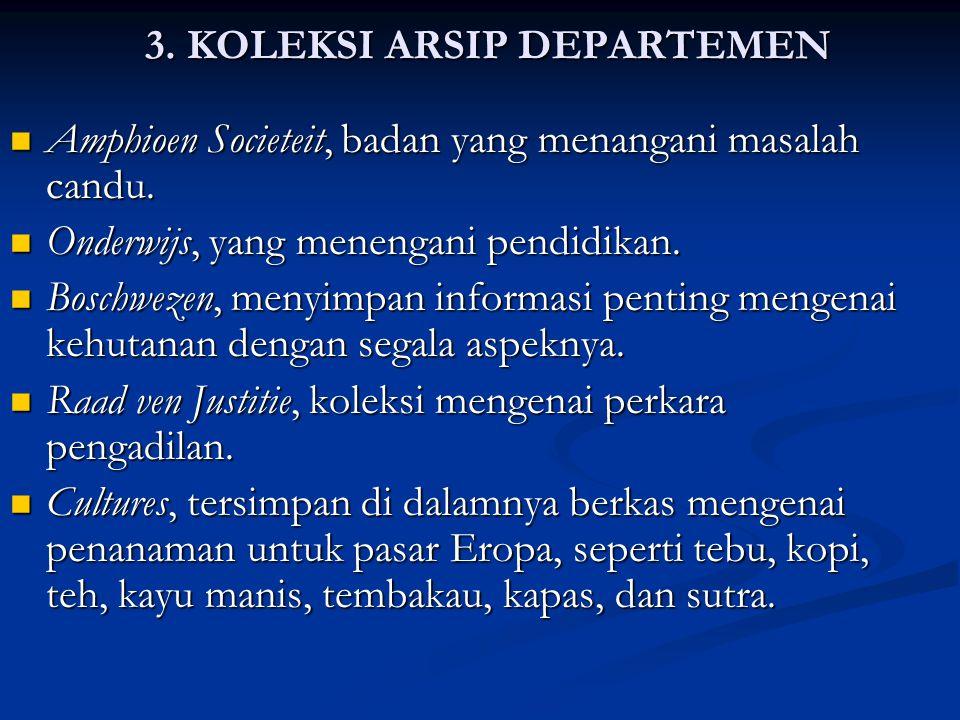 3. KOLEKSI ARSIP DEPARTEMEN