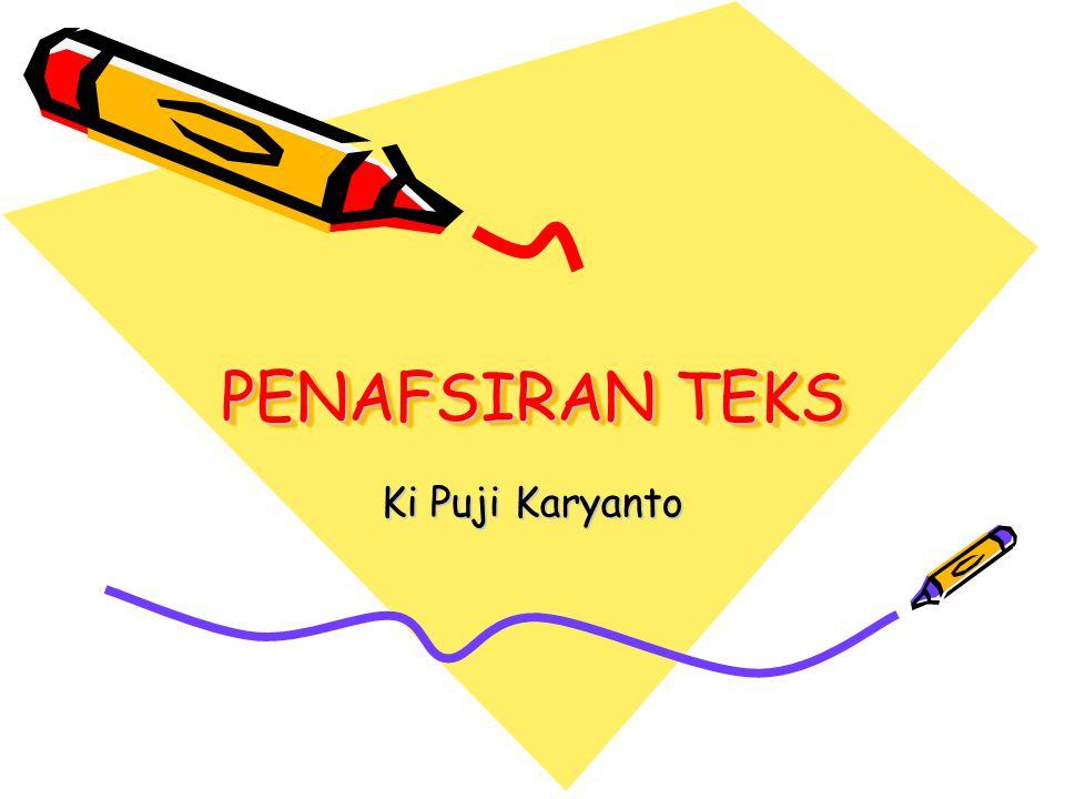 PENAFSIRAN TEKS Ki Puji Karyanto