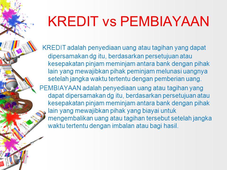KREDIT vs PEMBIAYAAN
