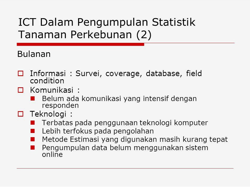 ICT Dalam Pengumpulan Statistik Tanaman Perkebunan (2)