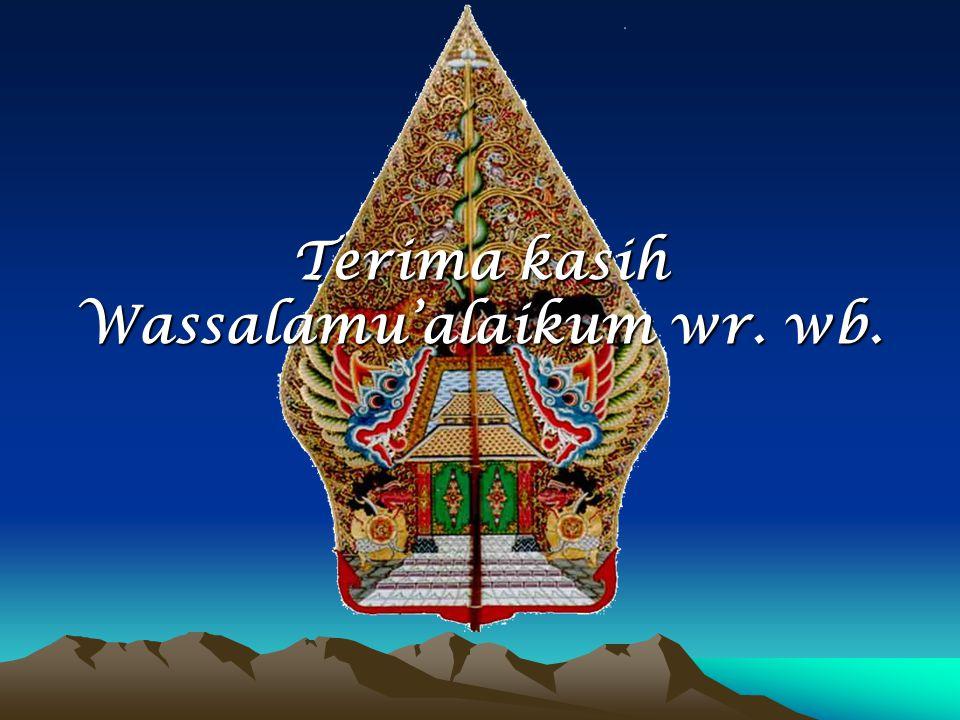 Terima kasih Wassalamu'alaikum wr. wb.