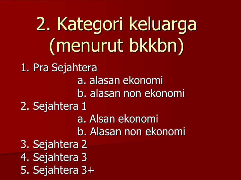 2. Kategori keluarga (menurut bkkbn)