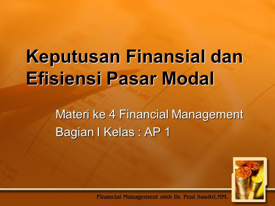 Keputusan Finansial dan Efisiensi Pasar Modal