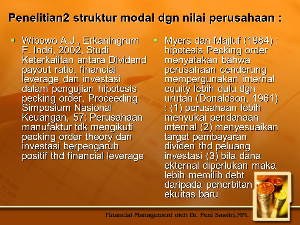 Penelitian2 struktur modal dgn nilai perusahaan :