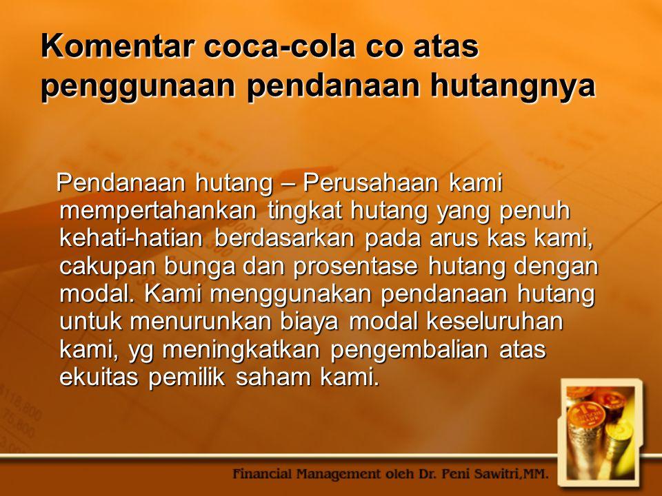 Komentar coca-cola co atas penggunaan pendanaan hutangnya