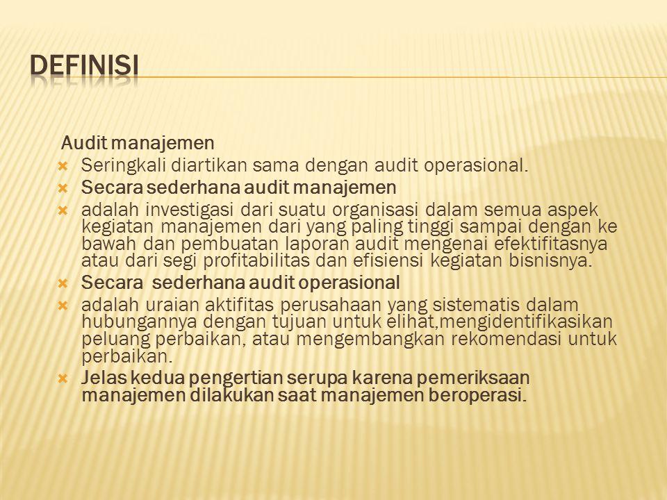 DEFINISI Audit manajemen