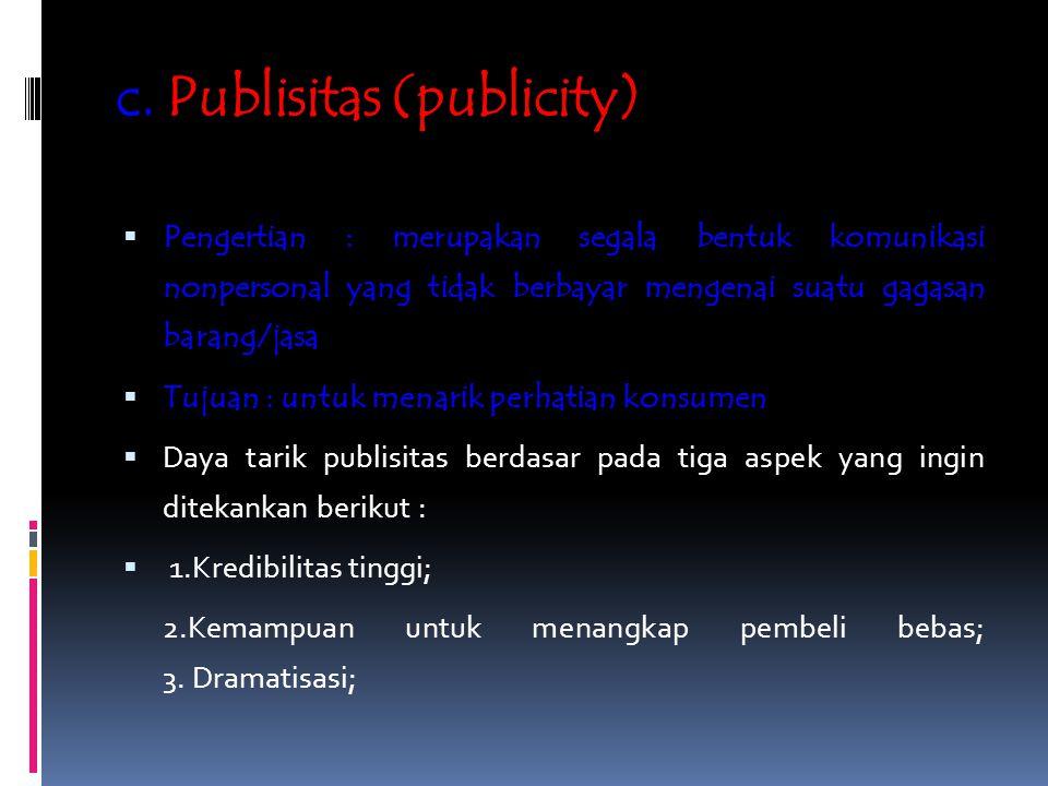 c. Publisitas (publicity)