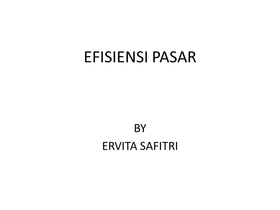 EFISIENSI PASAR BY ERVITA SAFITRI