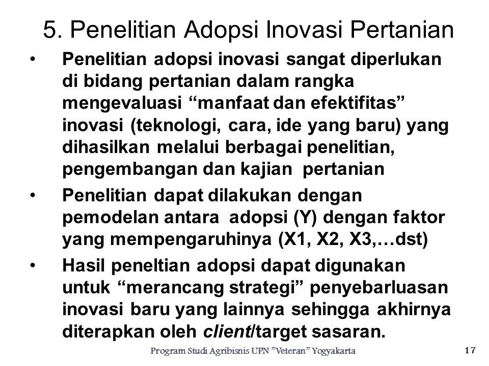 5. Penelitian Adopsi Inovasi Pertanian