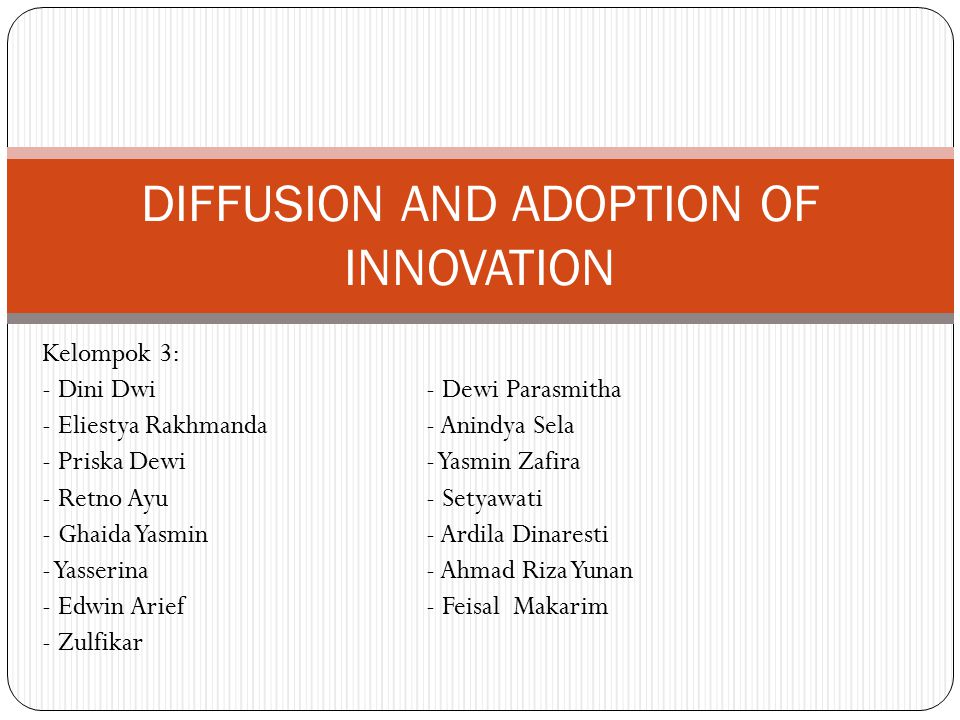 DIFFUSION AND ADOPTION OF INNOVATION