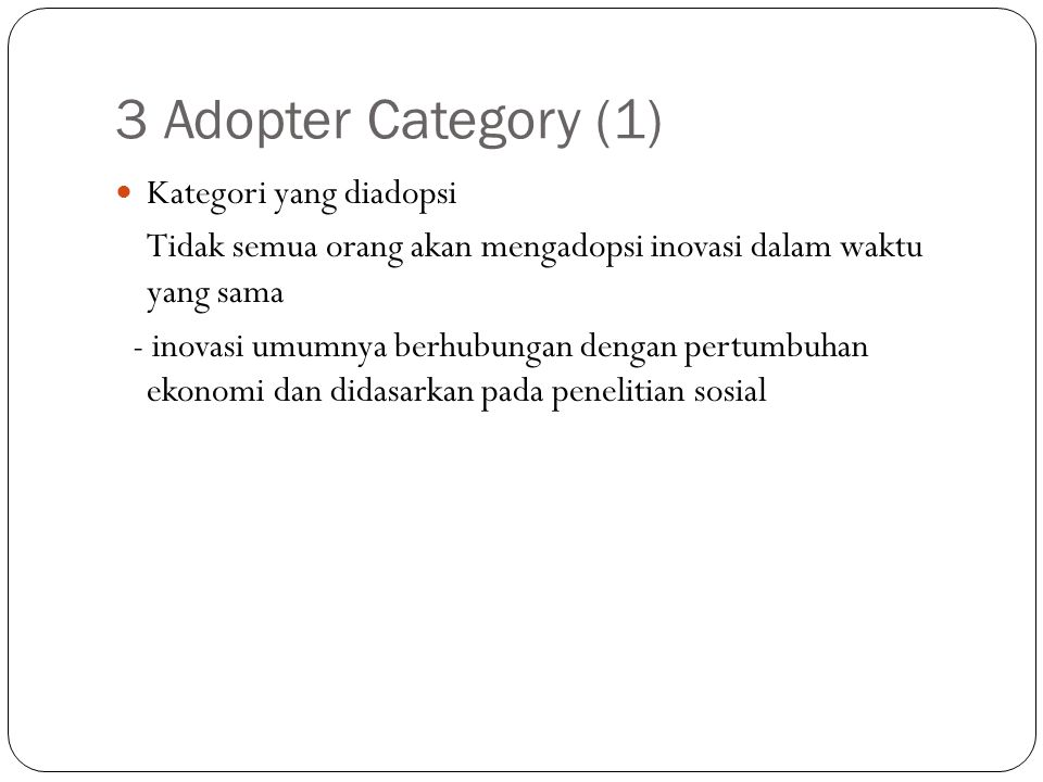 3 Adopter Category (1) Kategori yang diadopsi