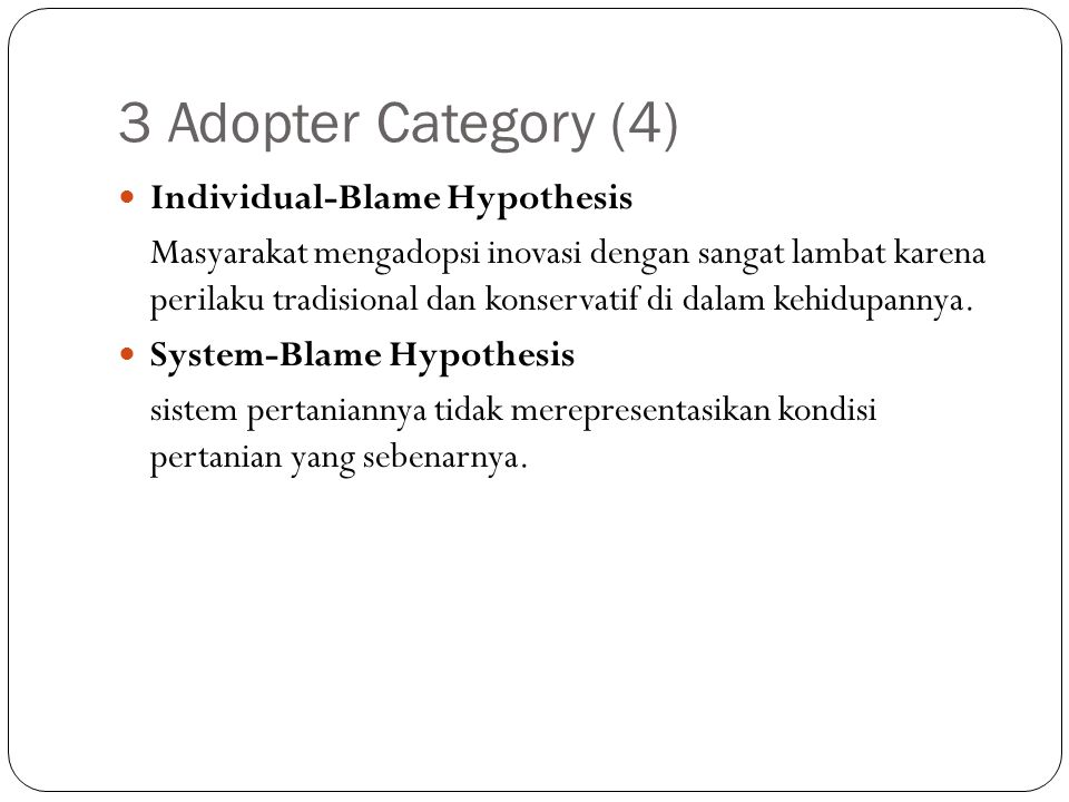3 Adopter Category (4) Individual-Blame Hypothesis