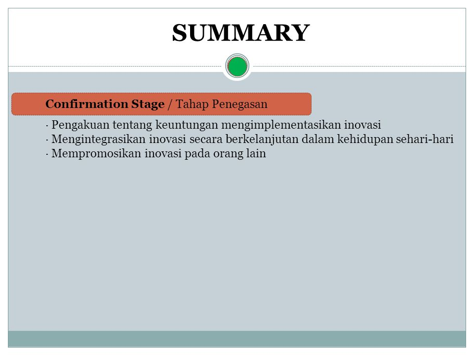 SUMMARY Confirmation Stage / Tahap Penegasan